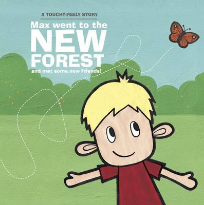 Max Went To The New Forest Book (£4.99)