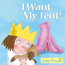 I Want My Tent Little Princess Book (£3.99)